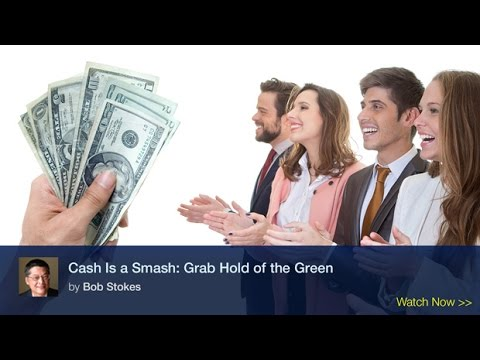 Cash Is a Smash: Grab Hold of the Green