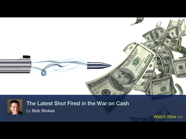 The Latest Shot Fired in the War on Cash
