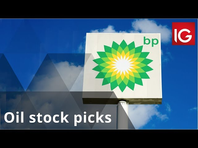 Oil Stock Picks Bp Shell Highland Natural Resources Rockhopper